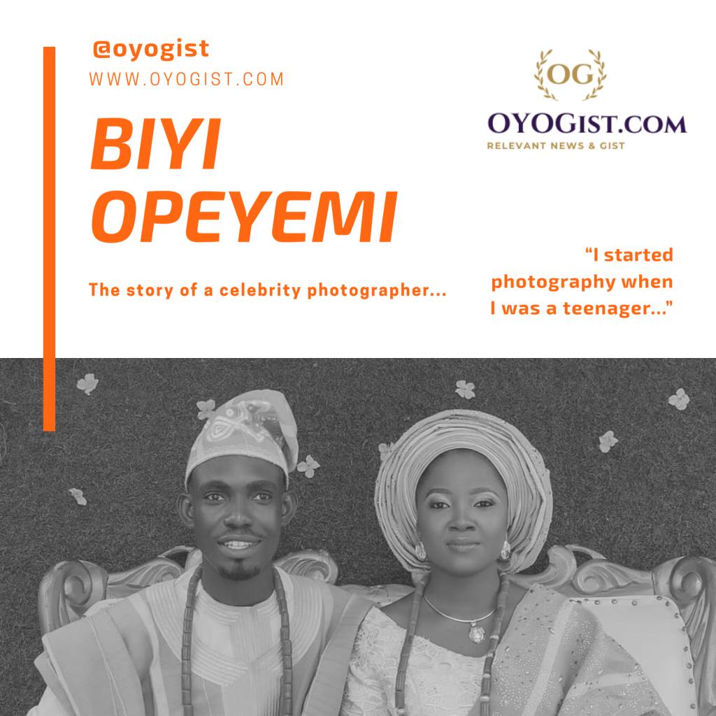 Ibadan top celebrity photographer, Biyi Opeyemi